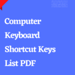 Read more about the article Computer Keyboard Shortcut Keys List PDF